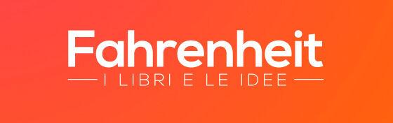 Fahrenheit - I libri e le idee | Rai Radio3